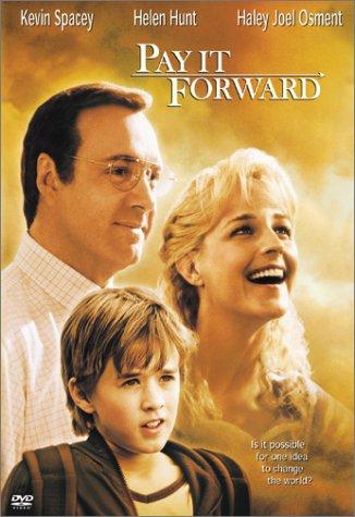 http://mysree.files.wordpress.com/2008/03/pay-it-forward-dvdcover.jpg
